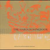 Charles Wuorinen: The Haroun Songbook / Bush, et al