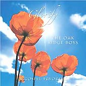 The Oak Ridge Boys: Glorify