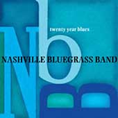 The Nashville Bluegrass Band: Twenty Year Blues
