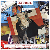 Jarboe: A Mystery of Faith: Unreleased Pieces - Swans + World of Skin [Remaster]