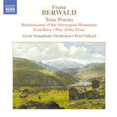 Berwald: Tone Poems / Sakari, H&aring;kansson, G&auml;vle SO