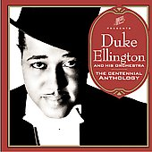 Duke Ellington/Duke Ellington & His Orchestra: The Centennial Anthology [Bonus DVD] [Remaster] [Slipcase]