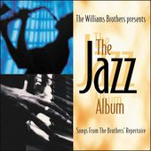 Randy Everett/The Williams Brothers: The Jazz Album
