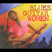 Various Artists: Blues Guitar Women