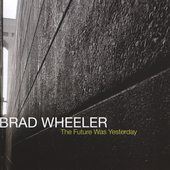 Brad Wheeler: The Future Was Yesterday