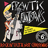 Frantic Flintstones: Rockin' Out/Not Christmas [PA]