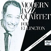 The Modern Jazz Quartet: For Ellington