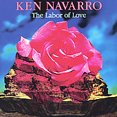 Ken Navarro: The Labor of Love