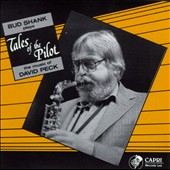Bud Shank: Tales of the Pilot: Bud Shank Plays the Music of David Peck