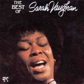 Sarah Vaughan: The Best of Sarah Vaughan [Pablo]