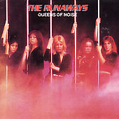 The Runaways: Queens of Noise
