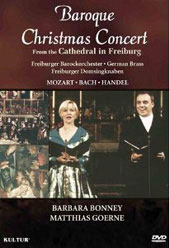 Baroque Christmas Concert: From the Cathedral in Freiburg / Bonney, Goerne [DVD]
