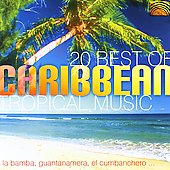 Pablo Cárcamo: 20 Best of Carribean Tropical Music