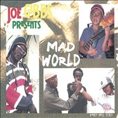 Joe Gibbs: Joe Gibbs Presents Mad World
