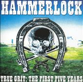 Hammerlock: True Grit: The First Five Years [PA]