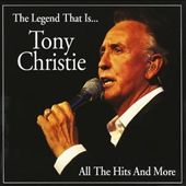 Tony Christie: Legend That Is