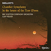 Roslavets: Chamber Symphony, etc / Volkov, BBB Scottish SO