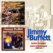 Jimmy Buffett: Down to Earth/High Cumberland Jubilee [Bonus Tracks]