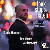 Tardo Hammer: Look Stop and Listen: The Music of Tadd Dameron