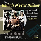 Peter Bellamy: The Ballads of Peter Bellamy: Big, Broadside & Barrack Room