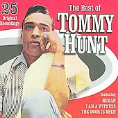 Tommy Hunt: The Best of Tommy Hunt [Collectables]