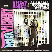 Mack Vickery: Live at the Alabama Women's Prison