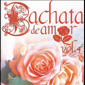 Various Artists: Bachata de Amor, Vol. 4