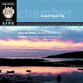 Schubert: Piano Trio No 2;  MacMillan: 14 Little Pictures / Gould Piano Trio