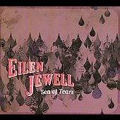 Eilen Jewell: Sea of Tears [Digipak]