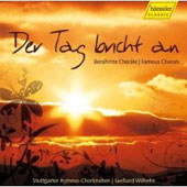 Der Tag bricht an - Famous Chorals / Gerhard Wilhelm, Stuttgart Hymnus Boys Choir, et al