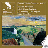 Danish Violin Concertos Vol 5 - Andersen, Holmboe, Emborg, etc / Kai Laursen, et al
