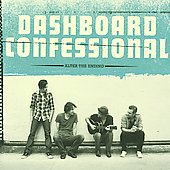 Dashboard Confessional: Alter the Ending [Deluxe Edition] *