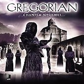 Gregorian: Chants & Mysteries