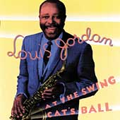 Louis Jordan: At the Swing Cat's Ball [Remaster]