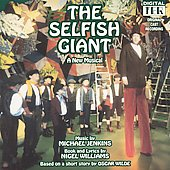 1993 Cast: The Selfish Giant [Original Cast Recording]
