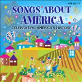 Various Artists: Songs About America: Celebrating America's History