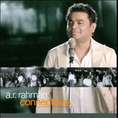 A.R. Rahman: Connections