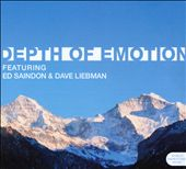 David Liebman/Ed Saindon: Depth of Emotion