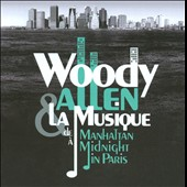 Various Artists: Woody Allen: La Musique de Manhattan à Midnight in Paris