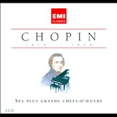 Chopin: Ses Plus Grands Chef-D'Ouvre