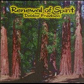 Debbie Friedman: Renewal of Spirit
