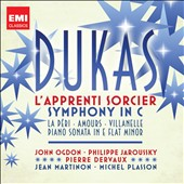 Dukas: The Sorcerer's Apprenticer; Symphony in C; etc. / Ogdon, Jaroussky, Dervaux