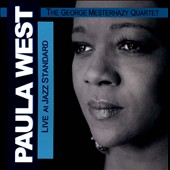 The George Mesterhazy Quartet/Paula West: Live At Jazz Standard