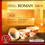 Johan Helmich Roman: Trios for 2 Recorders & BC / Olga Bernardi and Andrea Marcialis, recorders