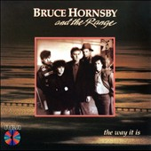 Bruce Hornsby/Bruce Hornsby & the Range: The Way It Is