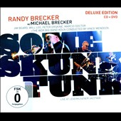 Michael Brecker/Randy Brecker: Some Skunk Funk (Live at Leverkusener Jazztage 2003) [Digipak]