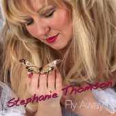 Stephanie Thompson: Fly Away