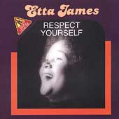 Etta James: Respect Yourself