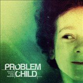Various Artists: Problem Child [Electric Power Pole]