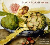 Marin Marais: Folie - Suites for violin and basso continuo / Philippe Pierlot: bass viol; Rainer Zipperling: bass viol; François Guerrier: harpsichord; Eduardo Egüez: theorbo